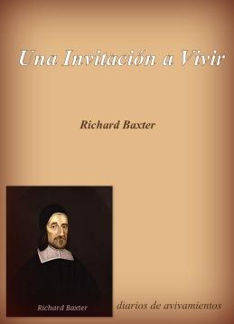 Una Invitación a vivir - Richard Baxter