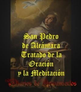 San Pedro de Alcántara - Tratado de la Oración y la Meditación