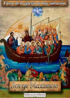 Fuera-de-la-Iglesia-no-hay-salvación-el-sacerdote-Jorge-Maximov (segundo)